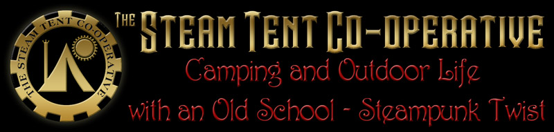 the Steam Tent Co-operative.  Camping and Outdoor Life with an Old Sckool - Steampunk Twist